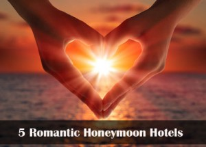 5romantichoneymoonhotels